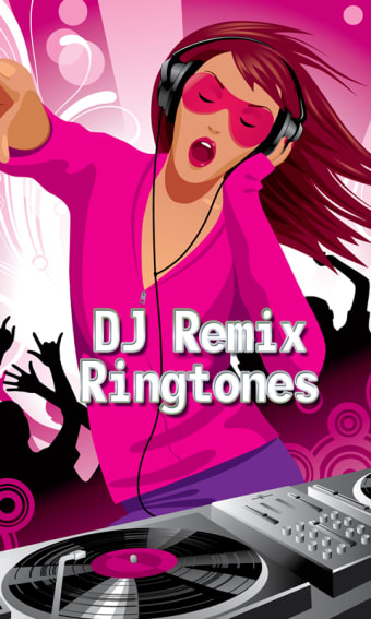DJ Remix Ringtones